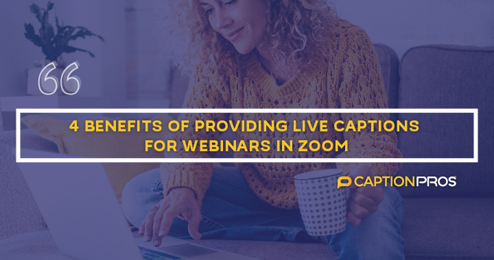 Captions For Webinars In Zoom