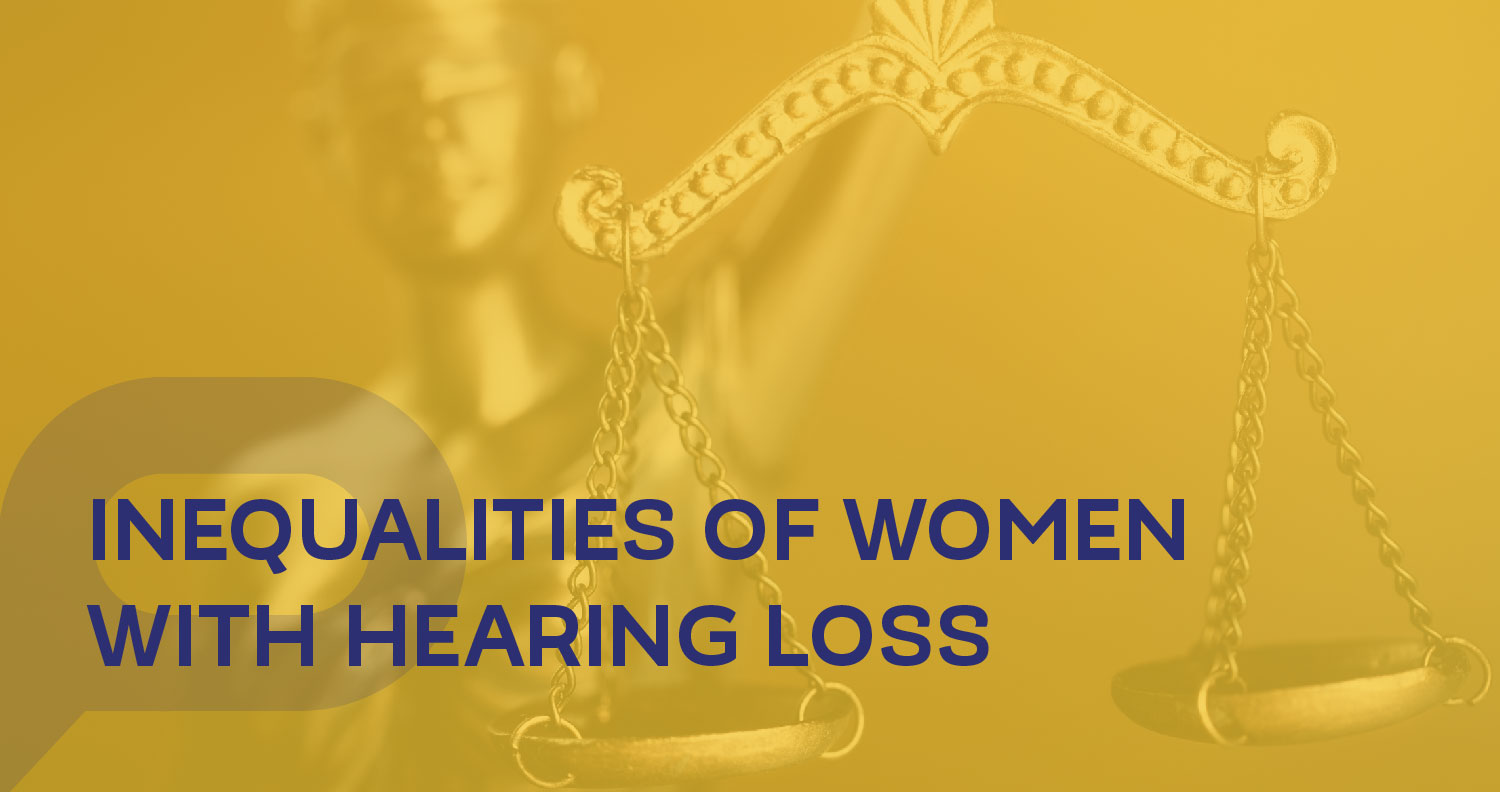 Inequalities of women with hearing loss