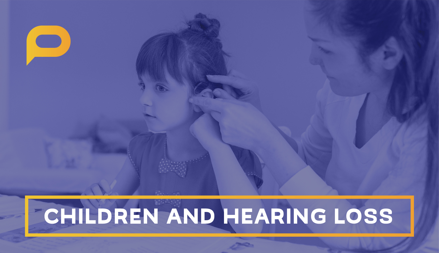 Children with hearing loss